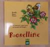 ROSELLINE